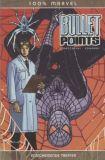 100% Marvel (2003) 35: Bullet Points - Entscheidende Treffer
