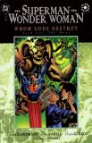 Superman/Wonder Woman: Whom Gods destroy 02: The Hunt