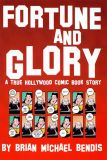 Fortune and Glory: A True Hollywood Comic Book Story (1999) 02