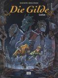 Die Gilde (2007) 02: Lucius