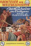 Abenteuer der Weltgeschichte (1996) 02: Die Verschwörer von Cartagena