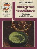 Walt Disney Enzyklopädie (1971) 07: Unsere Welt in 1000 Bildern - Erfindungen und Entdeckungen