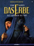Zehn Gebote - Das Erbe (2007) 03: Das Labyrinth des Thot
