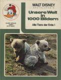 Walt Disney Enzyklopädie (1971) 03: Unsere Welt in 1000 Bildern - Alle Tiere der Erde I