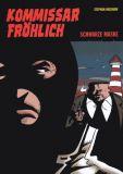 Kommissar Fröhlich (2009) 08: Schwarze Maske