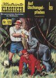 Illustrierte Klassiker (1991) 120: Auf Dschungelpfaden