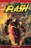 100% DC (2005) 21: Flash - Schnelles Geld