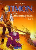 Timon (1987) HC 02: Die Aufständischen