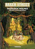 Baker Street 03: Sherlock Holmes und die Kamelienmänner