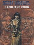 Buddy Longway (1981) 19: Kathleens Zorn