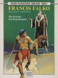 Edition Phantastische Abenteuer (1989) 06: Francis Falko - Der Krieger des Regenbogens