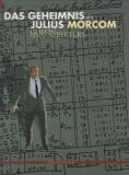 Das Geheimnis des Julius Morcom (1993) HC