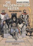 Die heldenhaften Reiter (1987) 02: Der grosse Bär