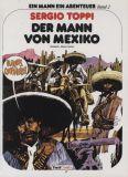 Ein Mann ein Abenteuer (1991) 02: Der Mann von Mexiko [signierte Vorzugsausgabe]