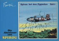 Die Abenteuer von Spirou (1985) 09: Spirou bei den Pygmäen Teil 1