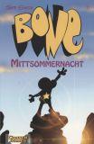 Bone (1994) Vorzugsausgabe 09: Mittsommernacht