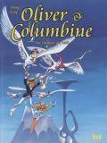 Oliver & Columbine 08: Die Trompete der Stille