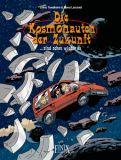 Die Kosmonauten der Zukunft 03: ... sind schon wieder da!