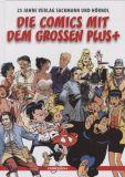 Die Comics mit dem grossen Plus+ - 25 Jahre Sackmann und Hörndl