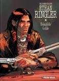 Ethan Ringler 5: Heimatliche Gefilde