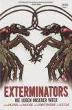 Exterminators (2008) 03: Die Lügen unserer Väter