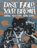 Dont hold your Breath: Nothing New from Brian Ewing HC