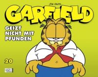 Garfield Softcover 20: Geizt nicht mit Pfunden
