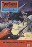 Perry Rhodan (1. Auflage) 0024: Im Dschungel der Urwelt