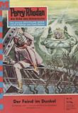 Perry Rhodan (1. Auflage) 0093: Der Feind im Dunkel