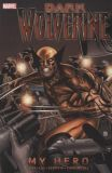 Dark Wolverine TPB 2: My Hero