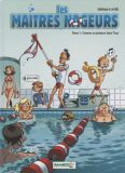 Les maitres nageurs 01: Comme un poisson dans leau