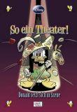 Enthologien (06): So ein Theater! - Donald setzt sich in Szene