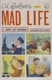 Al Jaffees Mad Life: A Biography