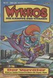 Mykros (1982) 13: Der Verräter
