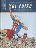 Kai Falke 09: Die ersten fünf Minuten