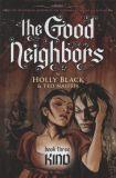 The Good Neighbors HC 3: Kind