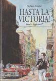 Hasta la Victoria! 01: Kuba 1957