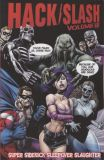 Hack/Slash (2004) TPB 08: Super Sidekick Sleepover Slaughter