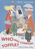 Who will comfort Toffle? A tale of Moomin Valley