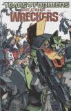 Transformers: Last Stand of the Wreckers TPB