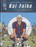 Kai Falke 10: Eine gefährliche Wette