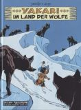 Yakari (Hardcover) 08: Im Land der Wölfe