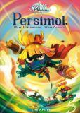 Wakfu Heroes 2: Persimol