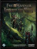 Freihändler: Lockruf der Weite (Warhammer 40,000)