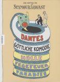 Dantes Göttliche Komödie: Hölle, Fegefeuer, Paradies