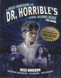 Dr. Horribles Sing-Along Blog: The Book