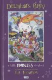 Deliriums Party: A little Endless Storybook HC