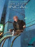 Der letzte Incal 01: Die vier John Difool
