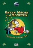 Enthologien (09): Enten, Mäuse und Moneten - Geschichten ums Geld