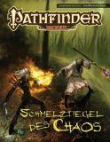Abenteuer: Schmelztiegel des Chaos (Pathfinder)